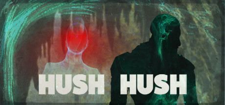 Hush Hush - Unlimited Survival Horror